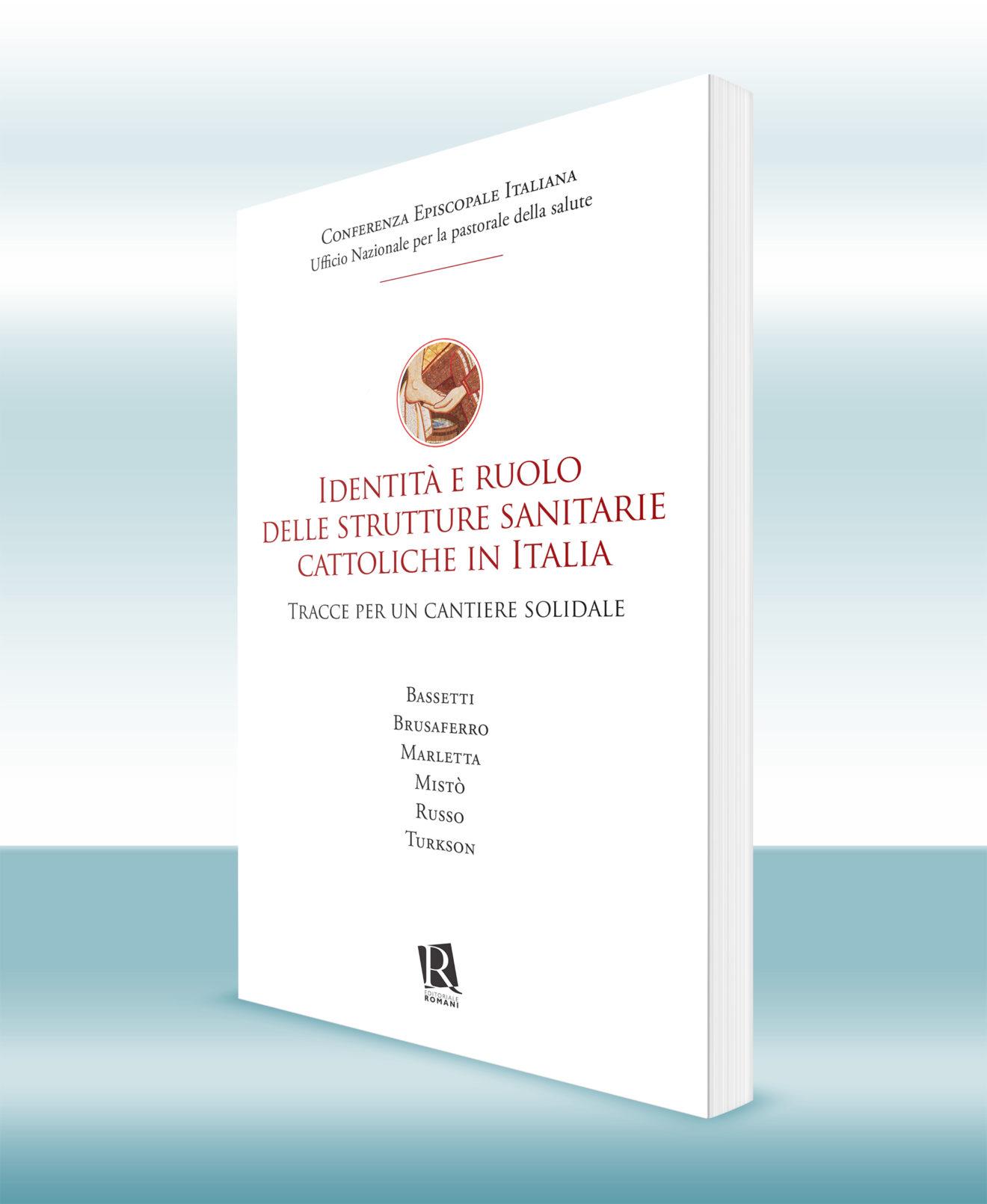 Identità e ruolo delle strutture sanitarie cattoliche