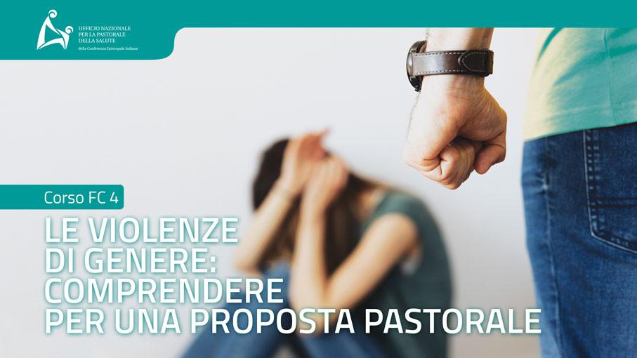 Corso FC4.2 - Le violenze di genere: comprendere per una proposta pastorale