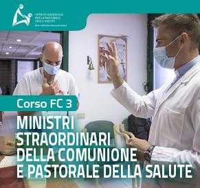 Corso FC3.2 - Il MSC e l'Eucaristia: spiritualità eucaristica nel servizio al malato